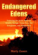 Endangered Edens