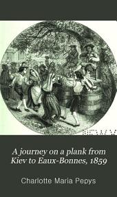 A journey on a plank from Kiev to Eaux-Bonnes, 1859: Volume 2