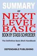 Summary of Next Level Basic Book by Stassi Schroeder