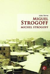 Miguel Strogoff/Michel Strogoff