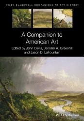 A Companion To American Art Book PDF