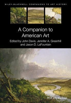 A Companion to American Art PDF