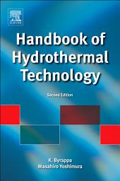 Handbook of Hydrothermal Technology: Edition 2