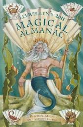 Llewellyn's 2011 Magical Almanac: Practical Magic for Everyday Living
