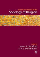 The SAGE Handbook of the Sociology of Religion PDF