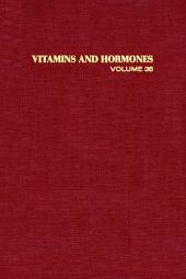 Vitamins and Hormones: Volume 36