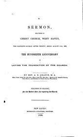 A Sermon, Delivered in Christ Church, West Haven: The Eleventh Sunday After Trinity, (being August 11th,) 1839, the Hundredth Anniversary of Laying the Foundation of the Church