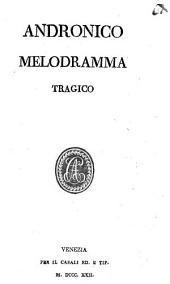 Andronico: Melodramma tragico