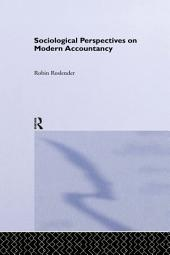 Sociological Perspectives on Modern Accountancy