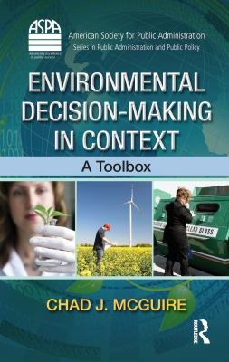 Environmental Decision Making in Context PDF