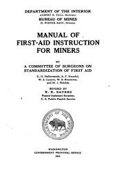 Manual of First-aid Instruction for Miners by a Committee of Surgeons on Standardization of First Ai