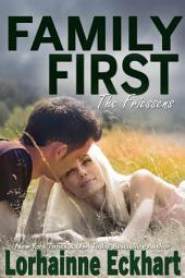 Family First: (New Adult Romance, Contemporary Romance): The Friessens