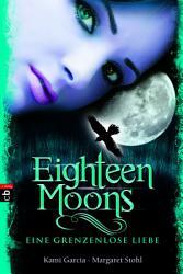 Eighteen Moons   Eine grenzenlose Liebe PDF
