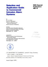 Selection and application guide to commercial intrusion alarm systems: Issue 14; Issue 480