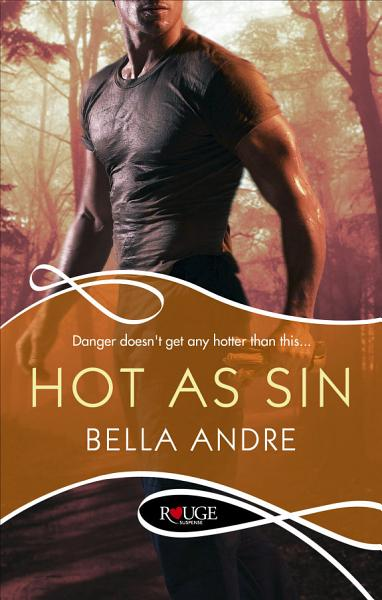 Hot As Sin A Rouge Suspense Novel