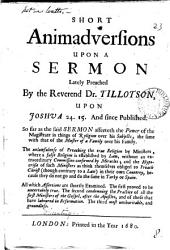 Short animadversions upon a sermon lately preached by the reverend dr.Tillotson [The Protestant religion vindicated.].
