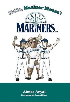 Hello  Mariner Moose