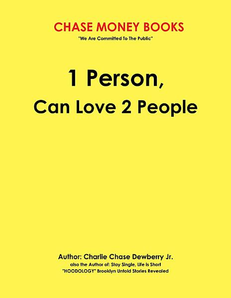 1 Person, Can Love 2 People