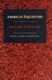 American Inquisitors: A Commentary on Dayton and Chicago