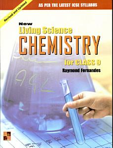 New Living Science CHEMISTRY for CLASS 9 Book