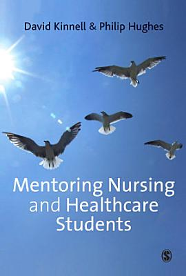 Mentoring Nursing and Healthcare Students PDF