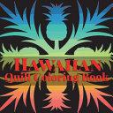 Hawaiian Quilt Coloring Book Book