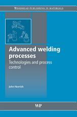 Advanced Welding Processes PDF