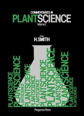 Commentaries in Plant Science: Volume 2
