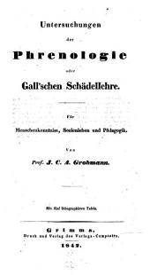 Untersuchungen der Phrenologie oder Gall'schen Schädellehre ...