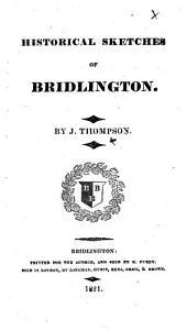 Historical Sketches of Bridlington
