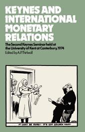 Keynes and International Monetary Relations