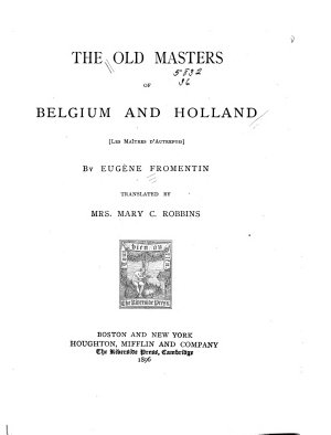 The Old Masters of Belgium and Holland PDF