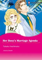 Her Boss's Marriage Agenda: Harlequin Comics