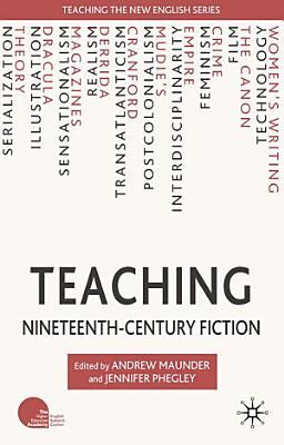 Teaching Nineteenth Century Fiction
