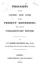 Thoughts on the Causes and Cure of the Present Distresses PDF