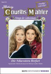 Hedwig Courths-Mahler - Folge 131: Die Schwestern Herfort
