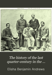 The History of the Last Quarter-century in the United States, 1870-1895: Volume 2