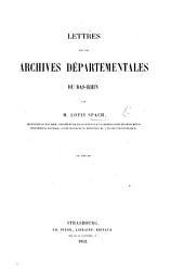 Lettres sur les Archives départementales du Bas-Rhin