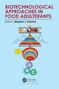 Biotechnological Approaches in Food Adulterants