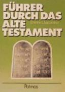 F  hrer durch das Alte Testament PDF