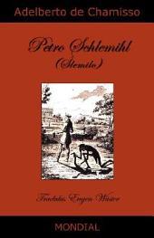 Petro Schlemihl, La Homo Sen Ombro, En Esperanto