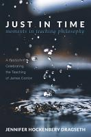 Just in Time  Moments in Teaching Philosophy PDF