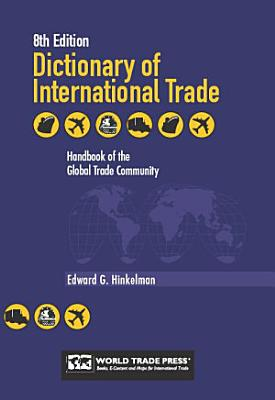 DICTIONARY OF INTERNATIONAL TRADE 8th Edition PDF