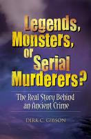 Legends  Monsters  Or Serial Murderers  PDF