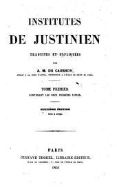 Institutes de Justinien: Volume1