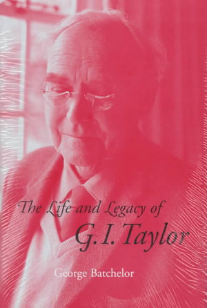 The Life and Legacy of G  I  Taylor