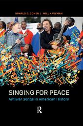 Singing for Peace: Antiwar Songs in American History