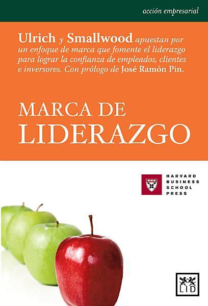 Download Marca de liderazgo Book