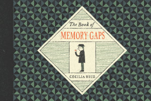The Book of Memory Gaps Book