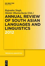 Annual Review of South Asian Languages and Linguistics: 2012